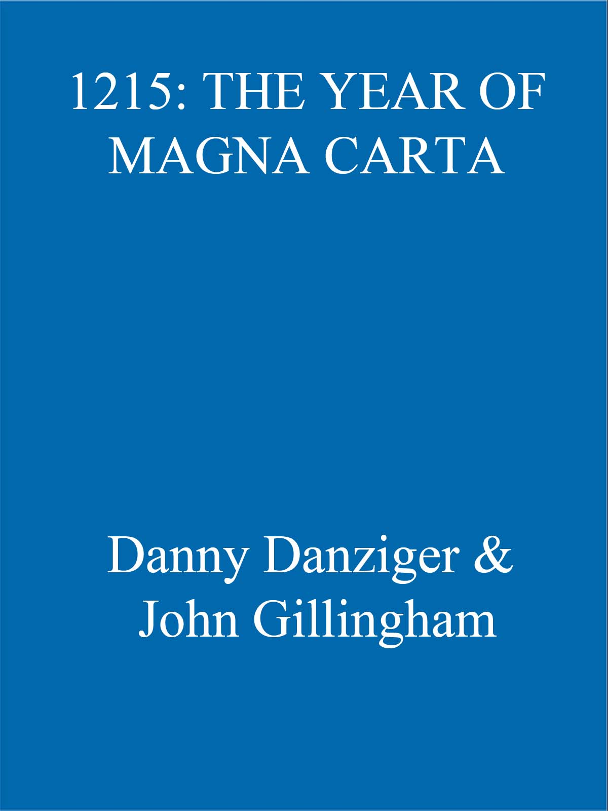 1215: The Year of Magna Carta Ebook (2004)