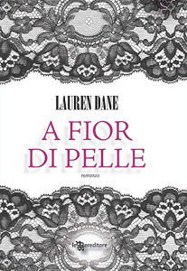 A fior di pelle (2009) by Lauren Dane