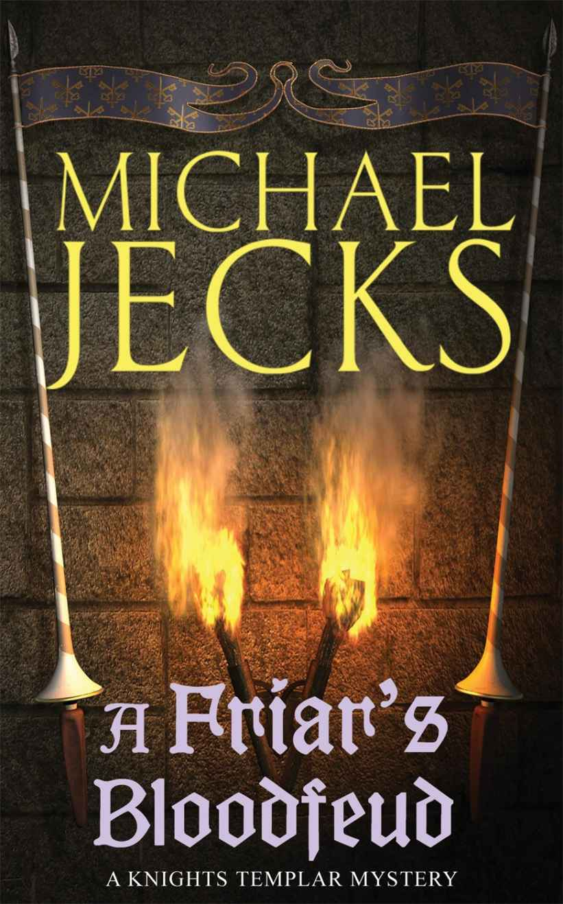 A Friar's Bloodfeud: (Knights Templar 20) by Michael Jecks