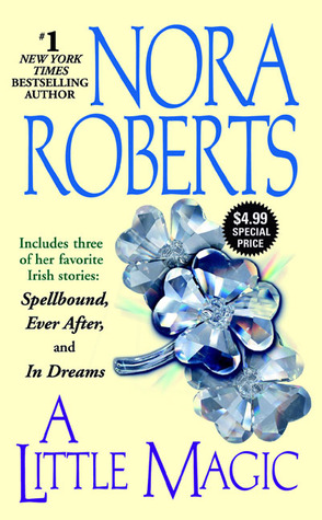 A Little Magic (2006) by Nora Roberts
