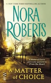 A Matter of Choice by Nora Roberts