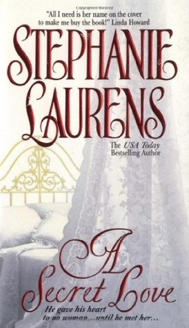 A Secret Love (2000) by Stephanie Laurens