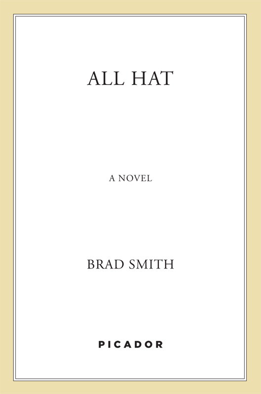 All Hat by Brad Smith