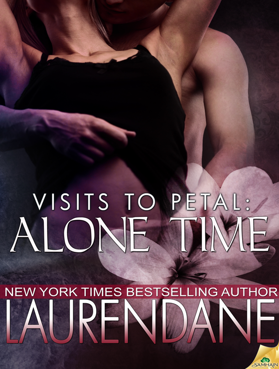 Alone Time: Visits to Petal, Book 1 (2012) by Lauren Dane