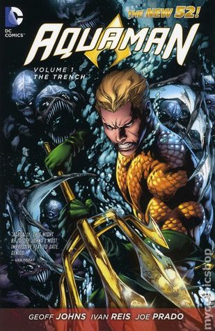 Aquaman, Vol. 1: The Trench (2012)