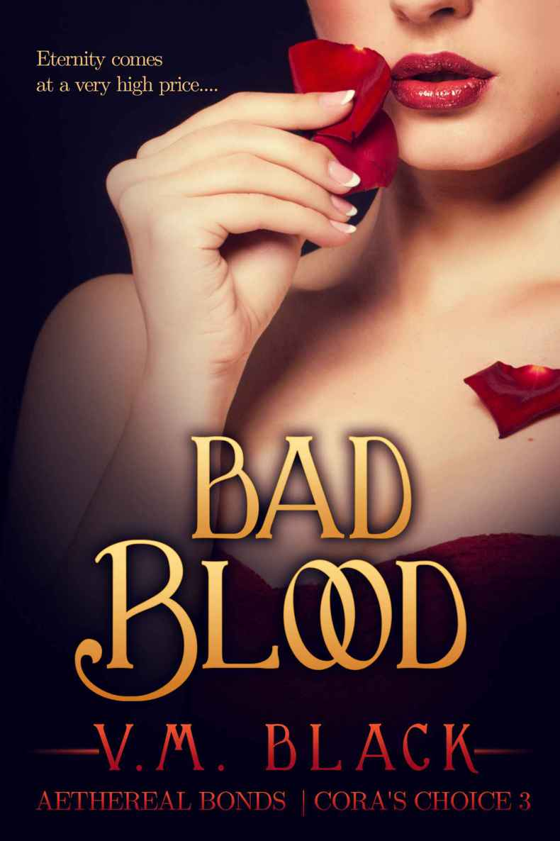 Bad Blood (Cora's Choice #3)