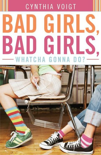 Bad Girls, Bad Girls, Whatcha Gonna Do? (2006)