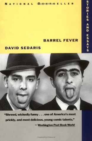 Barrel Fever (1995) by David Sedaris