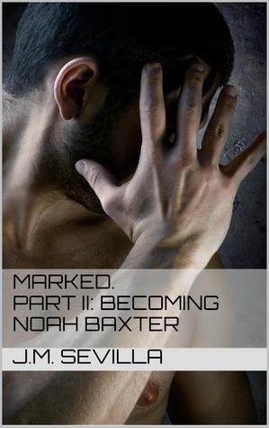 Becoming Noah Baxter (2014)