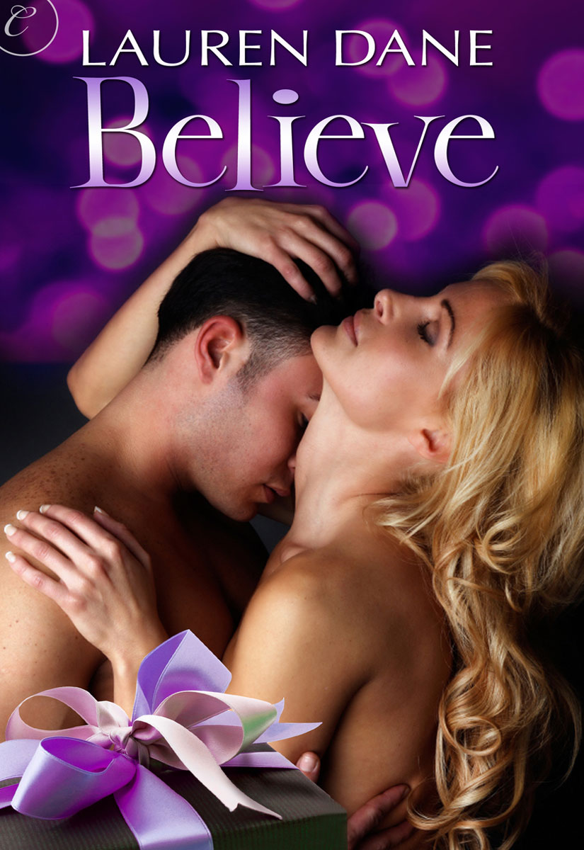 Believe (2010) by Lauren Dane