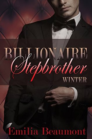 Billionaire Stepbrother: Winter