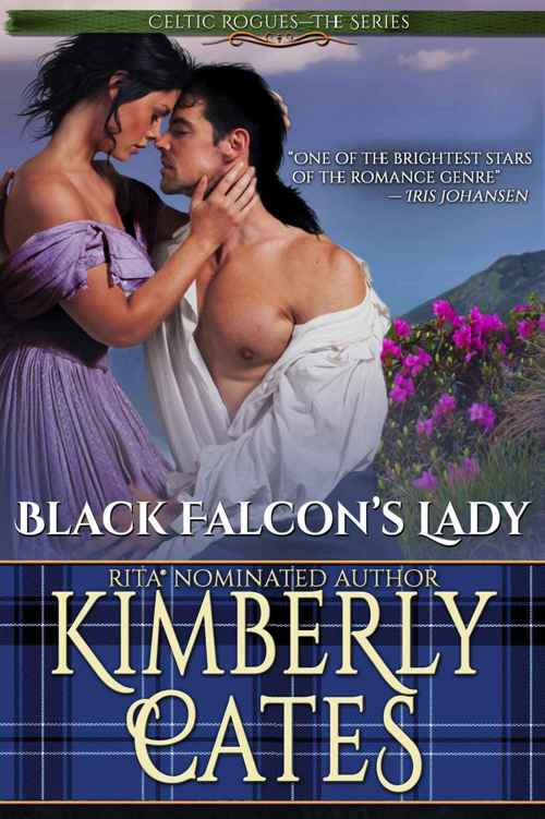 Black Falcon's Lady (Celtic Rogues Book 1) (2015) by Kimberly Cates
