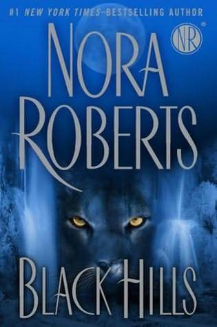 Black Hills (2009) by Nora Roberts
