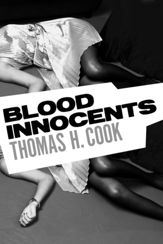 Blood Innocents (1986) by Thomas H. Cook
