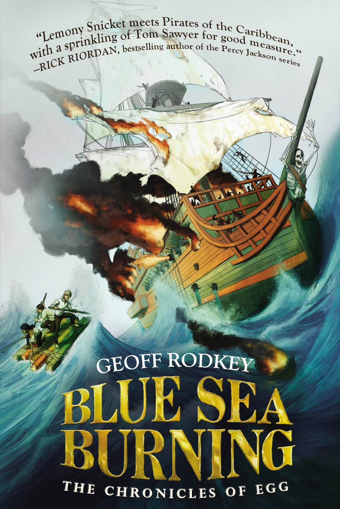 Blue Sea Burning (2014) by Geoff Rodkey
