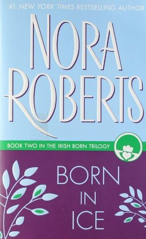 Born in Ice (1995) by Nora Roberts