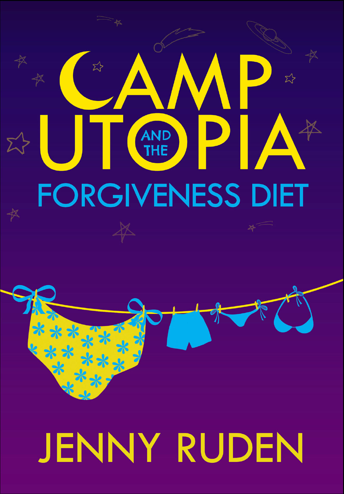 Camp Utopia & the Forgiveness Diet (9781940192567) (2014) by Ruden, Jenny