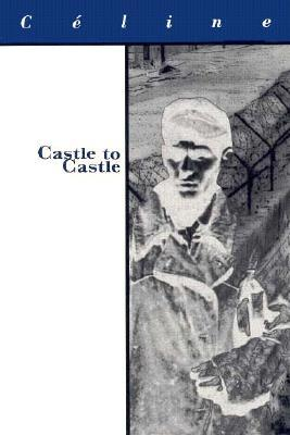 Castle to Castle (1997) by Ralph Manheim