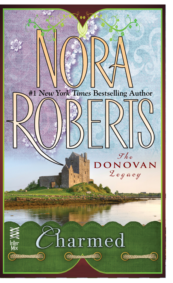 Charmed (2012) by Nora Roberts