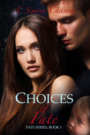 Choices of Fate (2013) by S. Simone Chavous