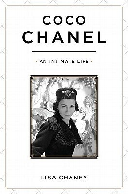 Coco Chanel: An Intimate Life (2011) by Lisa Chaney