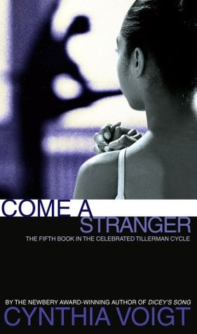 Come a Stranger (1995) by Cynthia Voigt