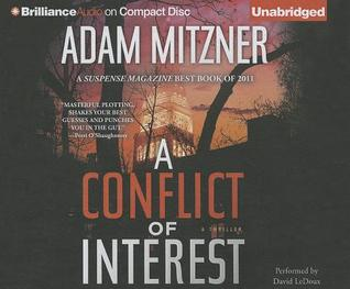 Conflict of Interest, A (2013) by Adam Mitzner