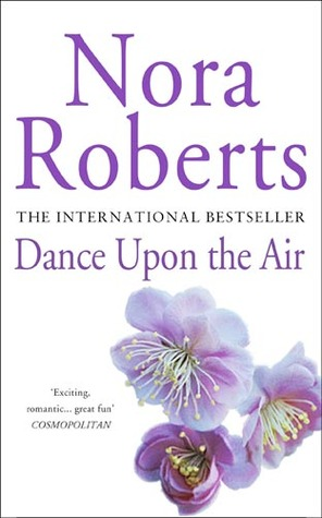 Dance Upon the Air (2001) by Nora Roberts