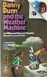 Danny Dunn and the Weather Machine (1979) by Jay Williams