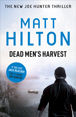 Dead Men's Harvest (2011) by Matt Hilton