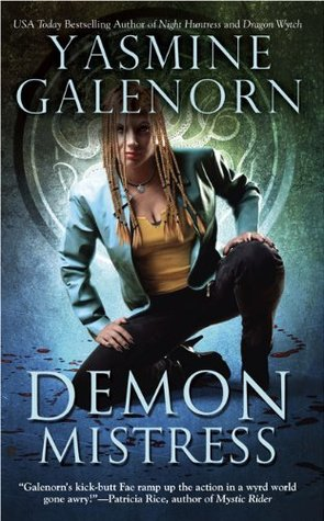 Demon Mistress (2009) by Yasmine Galenorn