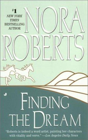Dream 3 - Finding the Dream by Nora Roberts