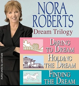 Dream Trilogy by Nora Roberts