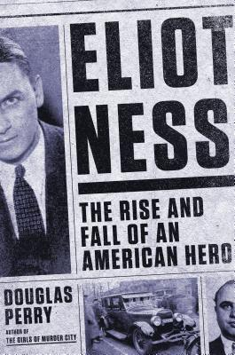 Eliot Ness: The Rise and Fall of an American Hero (2014)