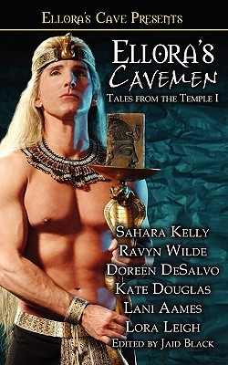 Ellora's Cavemen: Tales from the Temple I (2004) by Sahara Kelly
