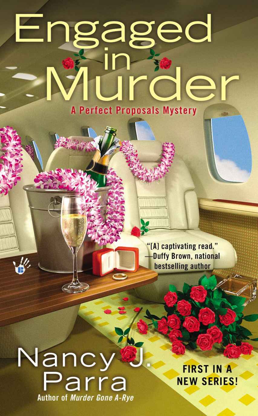 Engaged in Murder (Perfect Proposals Mystery) by Nancy J. Parra