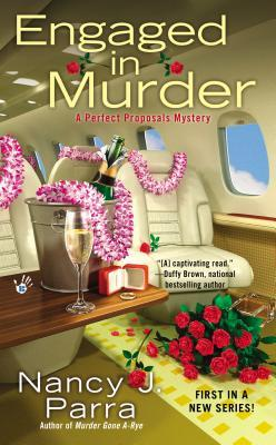 Engaged in Murder (2014) by Nancy J. Parra