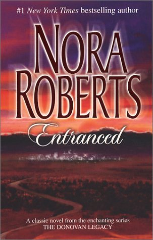Entranced (2004) by Nora Roberts