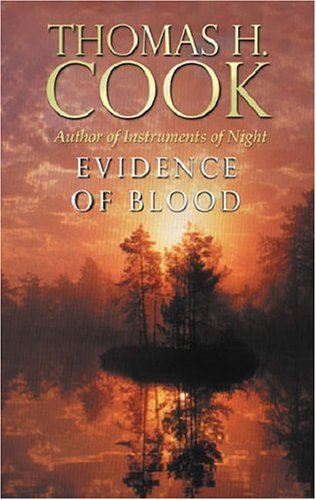 Evidence of Blood (1993) by Thomas H. Cook