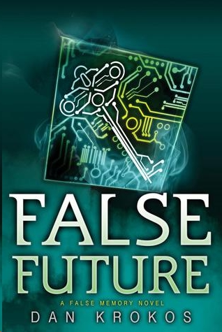 False Future by Dan Krokos
