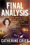 Final Analysis: The Untold Story of the Susan Polk Murder Case (2007)