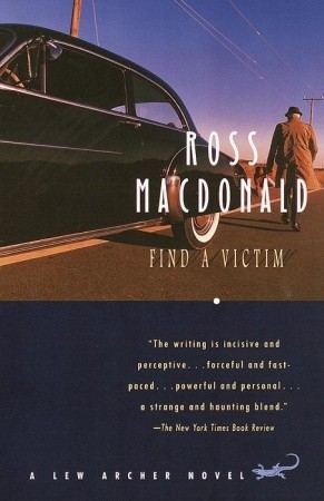 Find a Victim (2001) by Ross Macdonald
