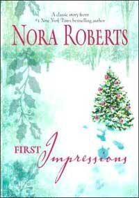 First Impressions (2006) by Nora Roberts