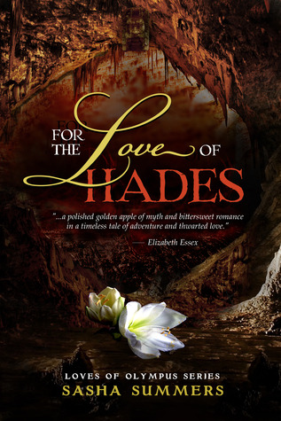 For the Love of Hades (2013) by Sasha Summers