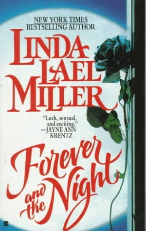 Forever and the Night (1993) by Linda Lael Miller