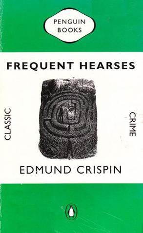 Frequent Hearses (1987) by Edmund Crispin