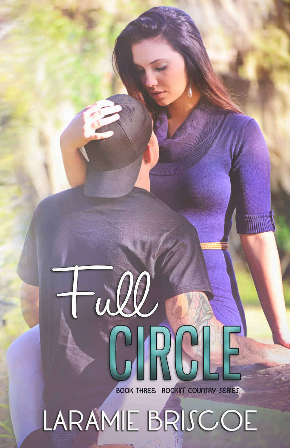 Full Circle (Rockin' Country #3) by Laramie Briscoe