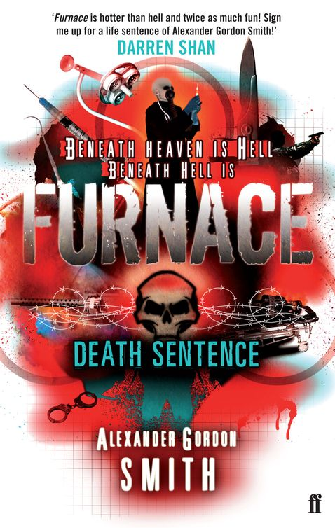 Furnace 3 - Death Sentence by Alexander Gordon Smith