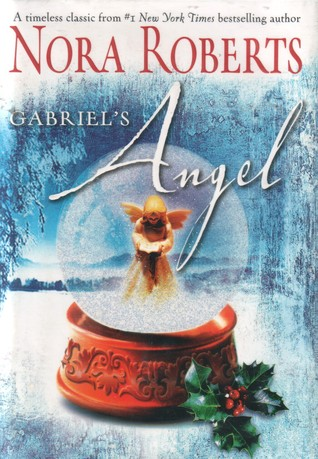 Gabriel's Angel (2005) by Nora Roberts