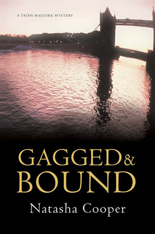 Gagged & Bound: A Trish Maguire Mystery (2005)